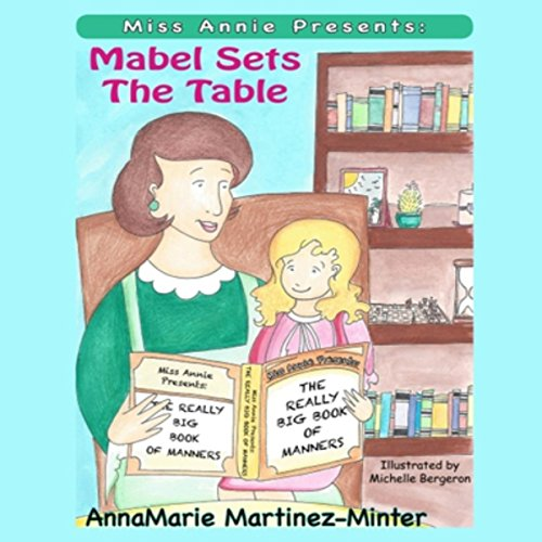 Miss Annie Presents: Mabel Sets the Table audiobook cover art