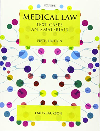 Compare Textbook Prices for Medical Law: Text, Cases, and Materials 5 Edition ISBN 9780198825845 by Jackson, Emily