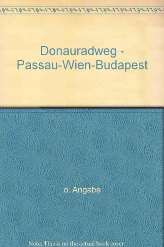 Donauradweg - Passau-Wien-Budapest - bk772