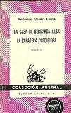 LA CASA DE BERNARDA ALBA/ LA ZAPATERA PRODIGIOSA