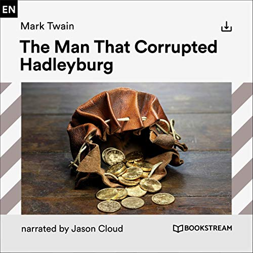 The Man That Corrupted Hadleyburg cover art