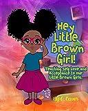 Hey Little Brown Girl
