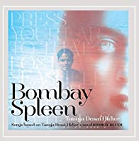 Bombay Spleen: Songs Based on Bombay Blues