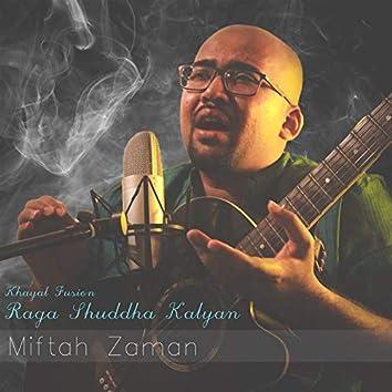 Khayal Fusion - Raga Shuddha Kalyan