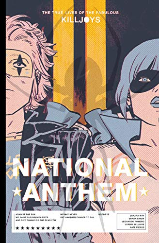 The True Lives of the Fabulous Killjoys: National Anthem Library Edition
