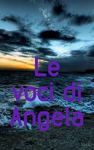 Le voci di Angela