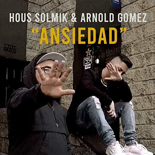 Hous Solmik feat. Arnold Gomez