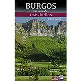 Las montañas más bellas de Burgos (Guias montañeras)