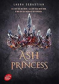 Ash Princess, tome 1 par Laura Sebastian