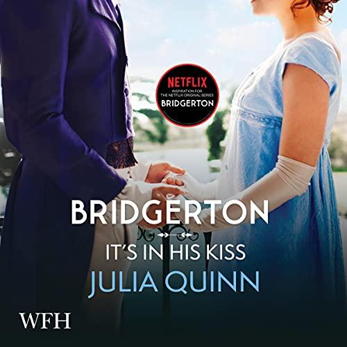 Bridgerton: It's in His Kiss cover art