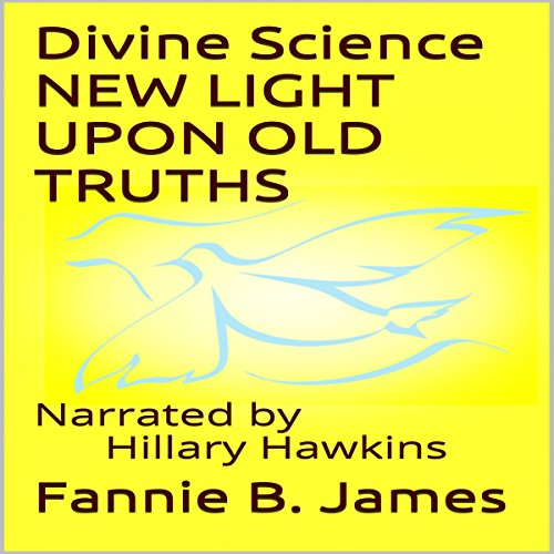 Divine Science Audiobook By Fannie B. James cover art