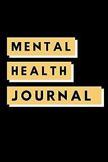 Mental Health Journal: 6 weeks Prompted Fill In Depression Journal: Mental Health Mindfulness | Self Care | Struggle Track...