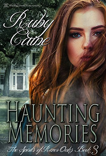 Haunting Memories (The Spirits of River Oaks Book 3)