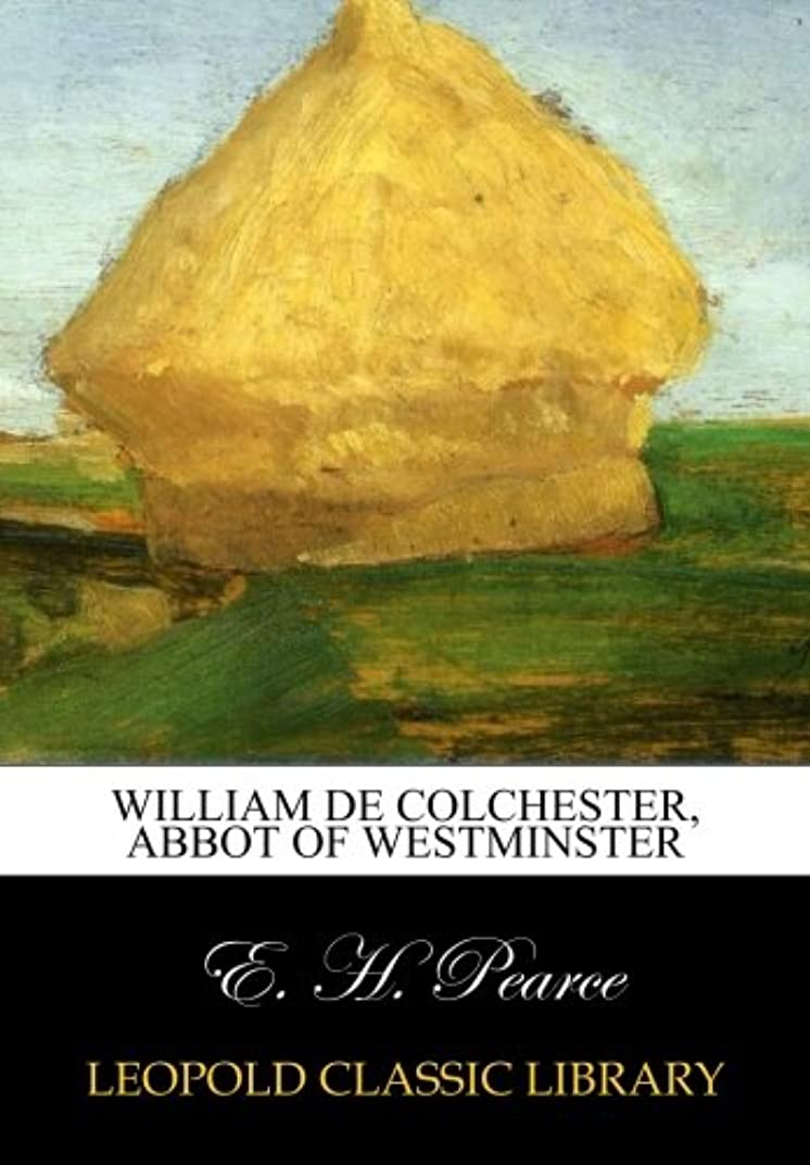 プリーツディスカウントダブルWilliam de Colchester, Abbot of Westminster