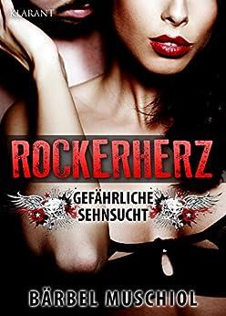 Rockerherz. Erotischer Roman von [Muschiol, Bärbel]