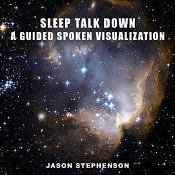 Sleep Talk Down: A Guided Spoken Visualization