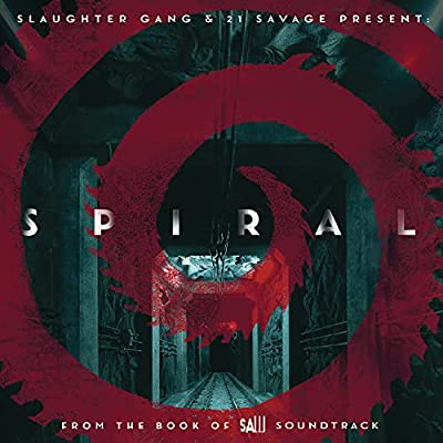 Spiral: From The Book of Saw Soundtrack by EPIC RECORDS GROUP