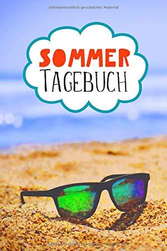 Sommer Tagebuch: Liniertes Notizbuch für die Ferien, den Urlaub, die Reise oder die Sommerzeit zu Hause, halte Erinnerungen und schöne Momente fest. (German Edition) download ebooks PDF Books