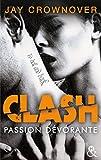 Clash T3 : Passion dévorante : la suite du spin-off de Marked Men (&H)
