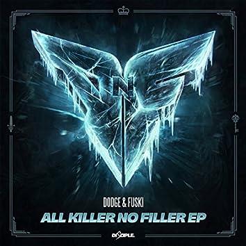 All Killer No Filler EP