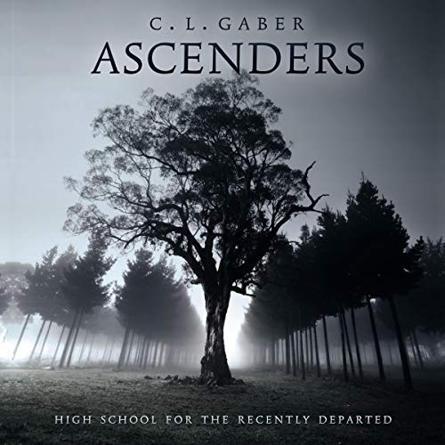 Couverture de Ascenders: High School for the Recently Departed