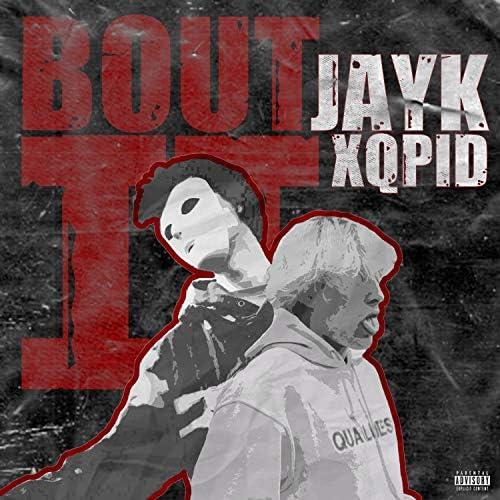 Jay-K & Xqpid