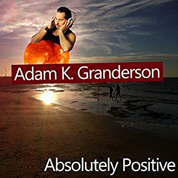 Absolutely Positive