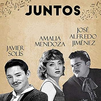 Juntos Amalia Mendoza-Jose Alfredo Jimenez-Javier Solis
