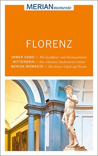 MERIAN momente Reiseführer Florenz: Mit Extra-Karte zum Herausnehmen