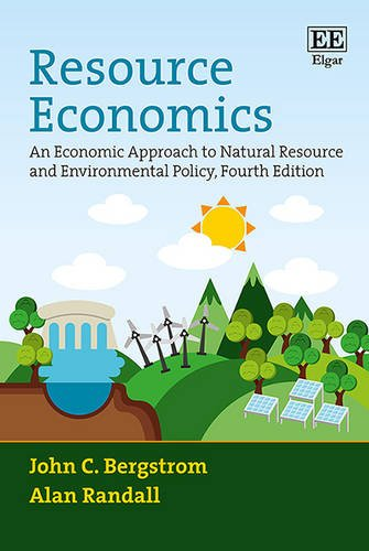 Compare Textbook Prices for Resource Economics: An Economic Approach to Natural Resource and Environmental Policy, Fourth Edition 4 Edition ISBN 9781784717940 by John C. Bergstrom,Alan Randall