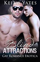 Blind Attractions: Gay Romance Erotica