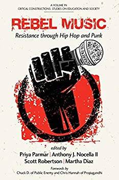 Rebel Music: Resistance Through Hip Hop and Punk 1623969093 Book Cover