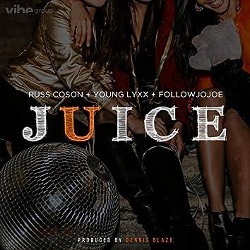 Juice (feat. Russ Coson, Young Lyxx & Followjojoe)