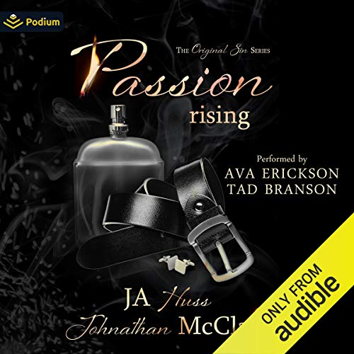 Passion Rising Audiobook By Johnathan McClain, JA Huss cover art