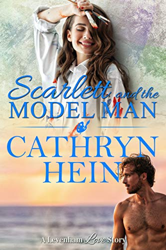 Scarlet and the Model Man by Cathryn Hein