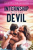Internship with the devil (shut up and kiss me book 1) (english edition)