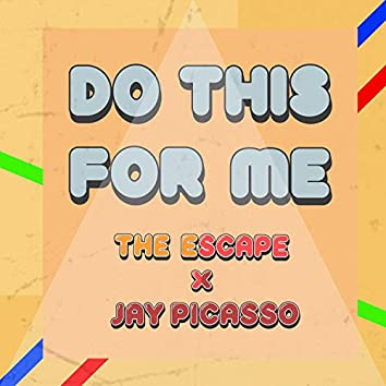 Do This for Me (feat. Jay Picasso)