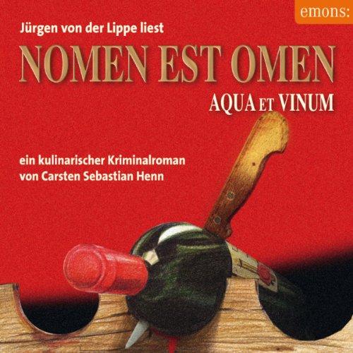Nomen est Omen - Aqua et Vinum. Ein kulinarischer Kriminalroman Titelbild