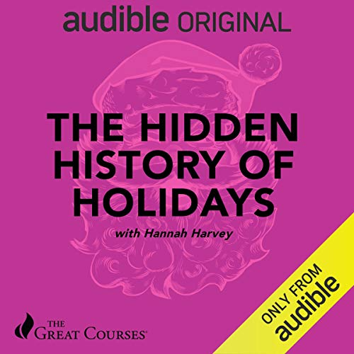 The Hidden History of Holidays audiobook cover art