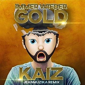 Immer wieder Gold (Remix)