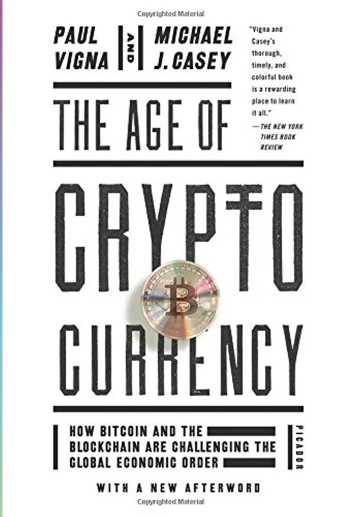 フラフープ学んだファイナンスThe Age of Cryptocurrency: How Bitcoin and the Blockchain Are Challenging the Global Economic Order