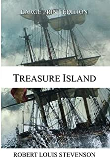 Treasure Island - LARGE PRINT EDITION