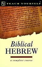 Teach Yourself Biblical Hebrew Complete Course