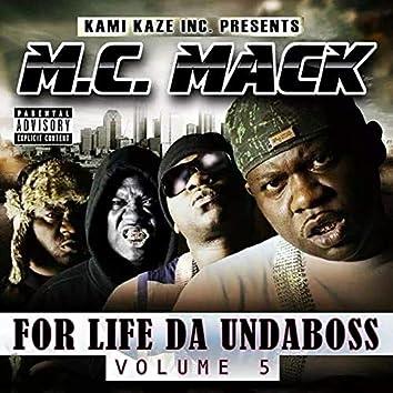For Life da Undaboss: Volume 5