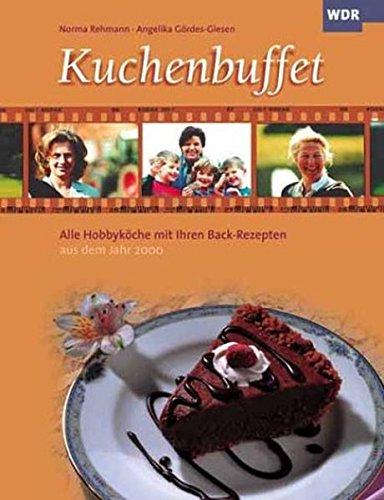 Kuchenbuffet: Alle Hobbyköche mit Ihren Back-Rezepten aus dem Jahr 2000
