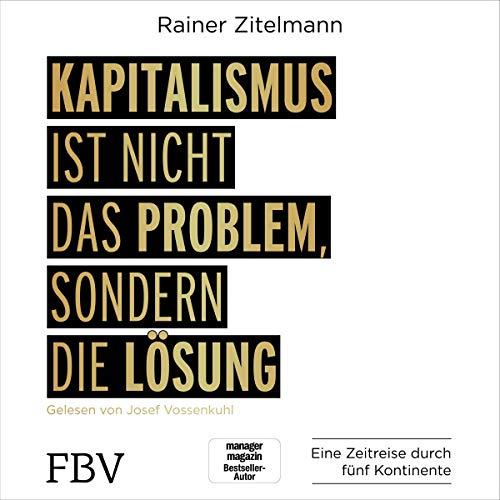Kapitalismus ist nicht das Problem, sondern die Lösung Titelbild