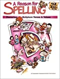 A Reason for Spelling, Level D, Teacher Guidebook and Student Worktext