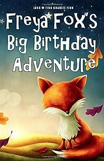 Freya Fox's Big Birthday Adventure