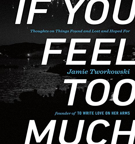 If You Feel Too Much book cover