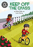 Reading Champion: Keep Off the Grass: Independent Reading 13